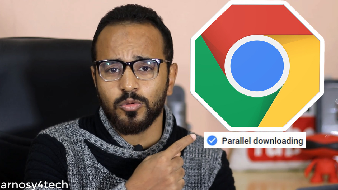 تشغيل Parallel Download في جوجل كروم